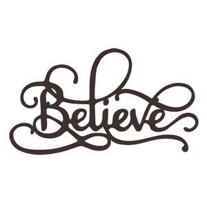 ''Believe'' Metal Cutout Sign
