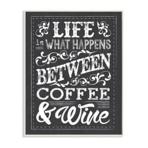 12.5 in. x 18.5 in. ''Life, Between Coffee and Wine Chalk Art'' by Melody Hogan Printed Wood Wall Art