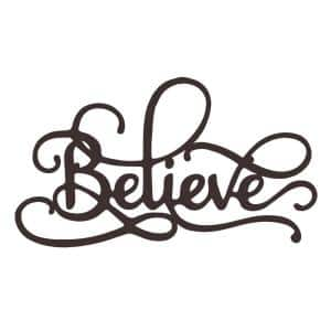 ''Believe'' Brown Decorative Metal Wall Sign 3D Hanging Decor in a Script Font with Built-In Hangers