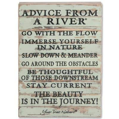 """Advice From A River"" Reclaimed Wood Decorative Sign"