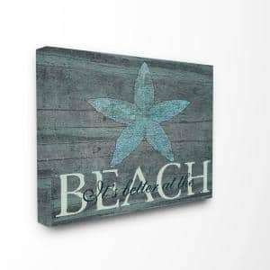 16 in. x 20 in. ''It's Better At The Beach Starfish'' by Marilu Windvand Printed Canvas Wall Art