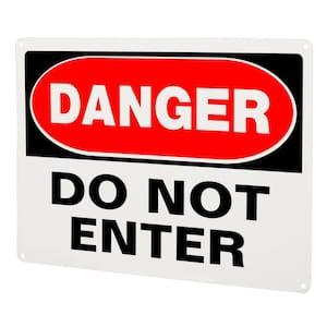 10 in. x 14 in. Aluminum Danger Do Not Enter Sign