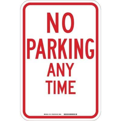18 in. x 12 in. B-959 Reflective Aluminum No Parking Any Time Traffic Sign
