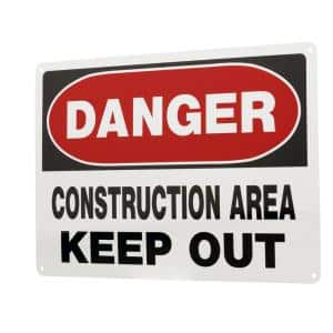 10 in. x 14 in. Aluminum Danger Construction Area Keep Out Sign