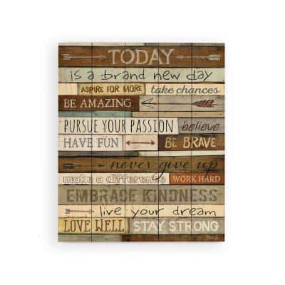 Today is a Brand New Day Wood Pallet Individual Wooden Art