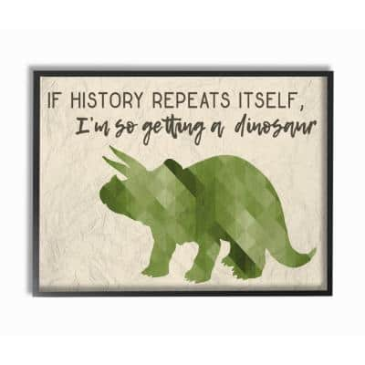 "11 in. x 14 in. ""I'm So Getting a Dinosaur Green Triceratops"" by Daphne Polselli Wood Framed Wall Art"