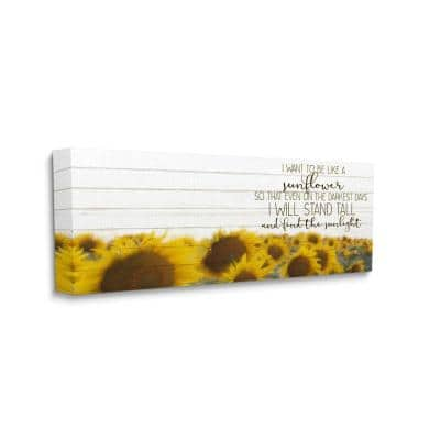 """""""Be Like A Sunflower Wood Texture Inspiring Word Design"""" by Kim Allen Canvas Nature Wall Art 48 in. x 20 in."""
