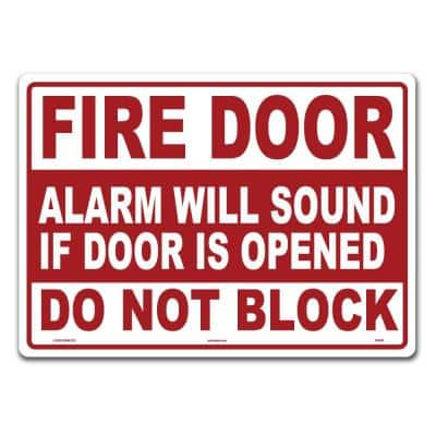 14 in. x 10 in. Fire Door Do Not Block Sign Printed on More Durable Thicker Longer Lasting Styrene Plastic
