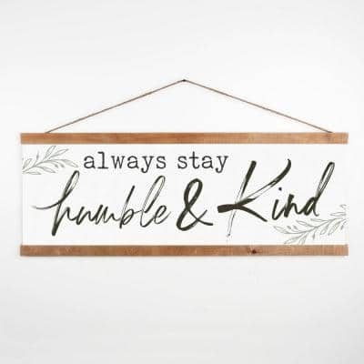 Always Stay Humble & Kind Framed Wall Art with Pine Wood Beige Framer