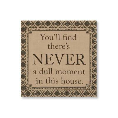 """14.5 in. Downton Abbey """"Never a Dull Moment"""" British Decorative Polyester Damask Hanging Wall Art polyester"""