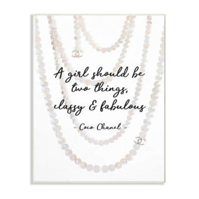 """10 in. x 15 in. """"Classy and Fabulous Fashion Quote with Pearls"""" by Amanda Greenwood Wood Wall Art"""
