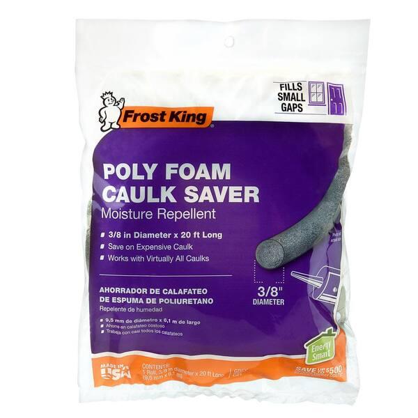 Poly Foam Caulk Saver 3//8 x 20 New Fast Shipping