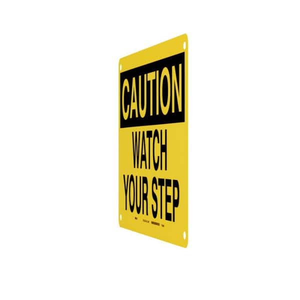 Brady 10 In X 14 In Plastic Caution Watch Your Step Osha Safety Sign 25611 The Home Depot
