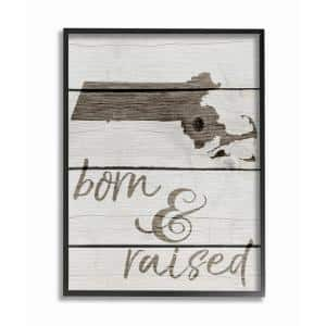 16 in. x 20 in. ''Born and Raised Massachusetts'' by Daphne Polselli Wood Framed Wall Art