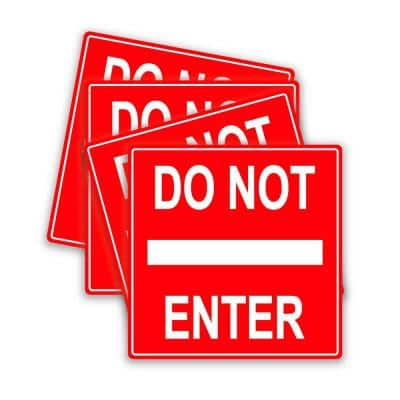 Do Not Enter Sign Decals 6 in. x 6 in. Vinyl Stickers Pack of 4