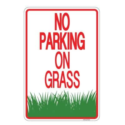 12 in. x 8 in. Plastic No Parking on Grass Sign