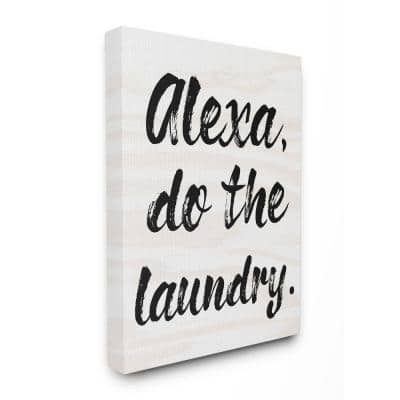 """30 in. x 40 in. """"Alexa Do the Laundry Black and White Brush Typography"""" by Daphne Polselli Canvas Wall Art"""