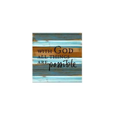 """12 in. x 12 in. """"With God all things are possible"""" Printed Wooden Wall Art"""