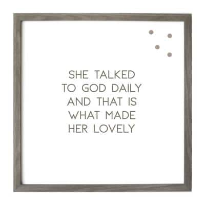 She Talked To God Daily, Warm Gray/Vintage Frame, Magnetic Memo Board