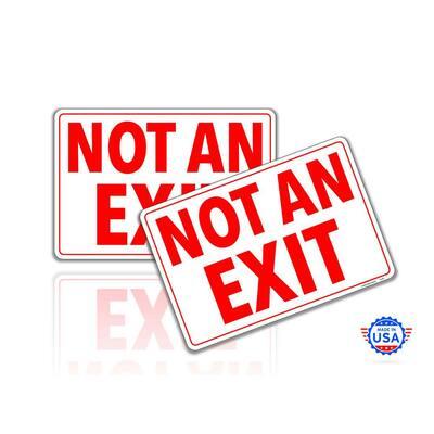 Not An Exit Sign Stickers 7 in. x 10 in. 2 Pack Door Self Adhesive Vinyl Decals