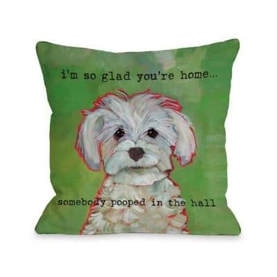 Somebody Pooped Green Graphic Polyester 16 in. x 16 in. Throw Pillow