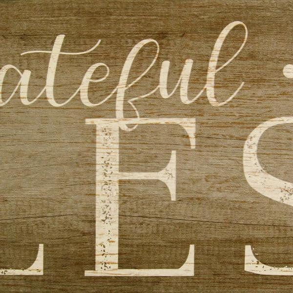 Stratton Home Decor Grateful Thankful Blessed Decorative Sign Wall Art S09608 The Home Depot