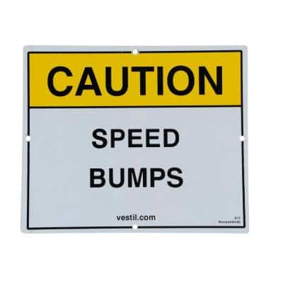 11.75 in. x 9.75 in. Reflective Speed Bump Sign