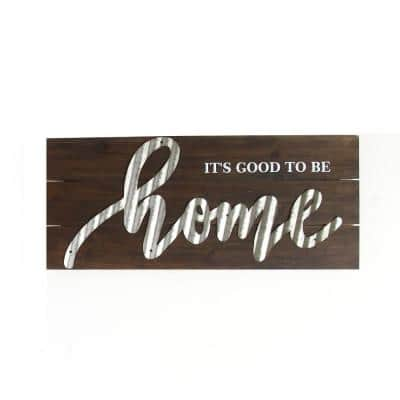 """""""It's Good to Be Home"""" Wall Art"""