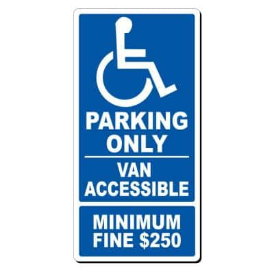 12 in. x 24 in. Van Accessible Parking Sign Printed on More Durable, Thicker, Longer Lasting Styrene Plastic