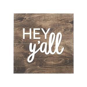 Hey Y'all Slat Board Brown/White Letters Memo Board