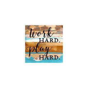 12 in. x 12 in. ''Work Hard. Play Hard.'' Printed Wooden Wall Art