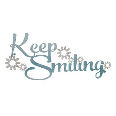"""""""Keep Smiling"""" Metal Cutout Sign"""